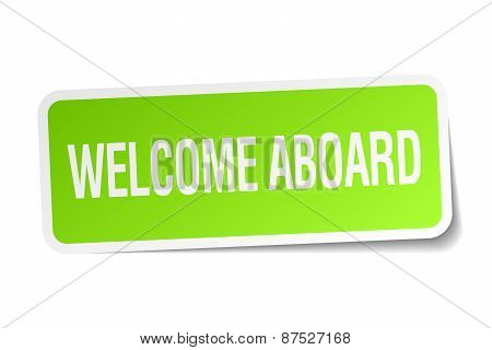 Welcome Aboard Green Square Sticker On White Background