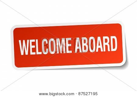 Welcome Aboard Red Square Sticker Isolated On White