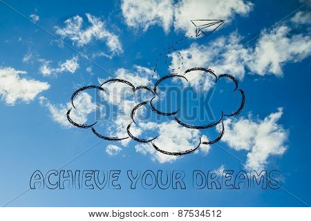 Achieve Your Dreams Illustration With Paper Airplane, Metaphor Of Success And Achieving Dreams