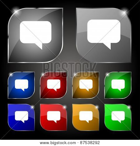 Speech Bubble, Chat Think Icon Sign. Set Of Ten Colorful Buttons With Glare. Vector