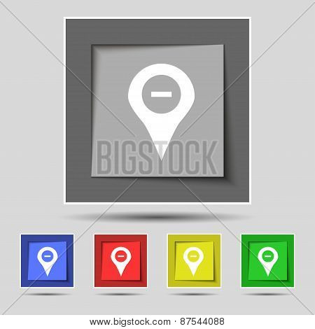 Minus Map Pointer, Gps Location Icon Sign On The Original Five Colored Buttons. Vector