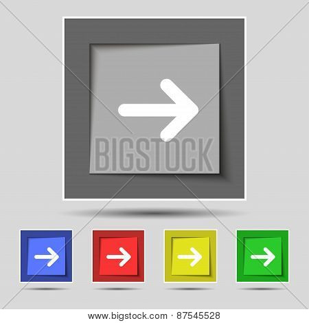 Arrow Right, Next Icon Sign On The Original Five Colored Buttons. Vector