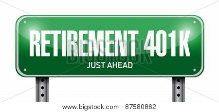 Retirement 401K Road Sign Concept