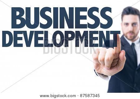 Business man pointing the text: Business Development