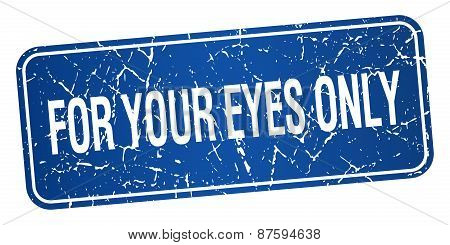 For Your Eyes Only Blue Square Grunge Textured Isolated Stamp