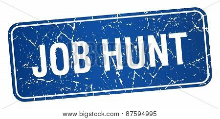 Job Hunt Blue Square Grunge Textured Isolated Stamp