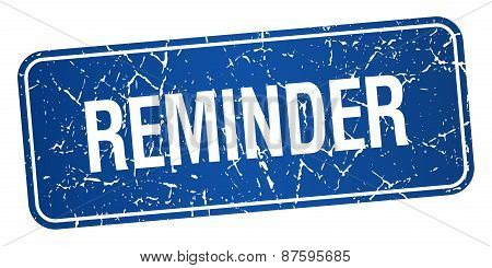Reminder Blue Square Grunge Textured Isolated Stamp