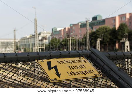 Danger High Voltage Sign At Hackerbruecke In Munich, 2015
