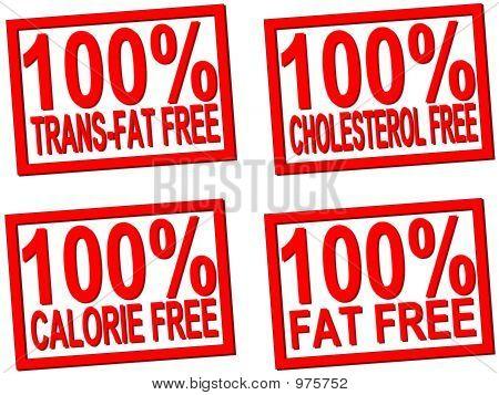 100% Trans-Fat, Cholesterol, Fat, Calorie  Free