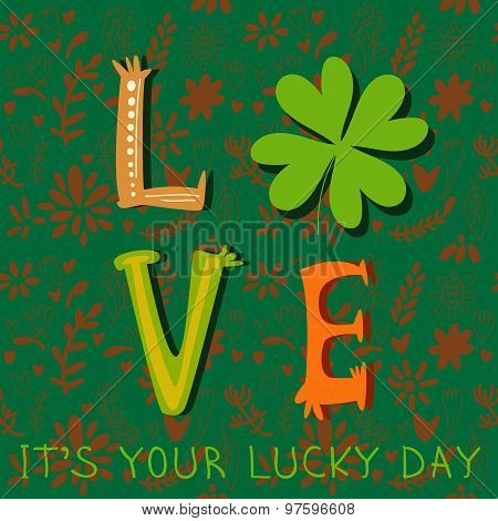 It's Your Lucky Day- Concept Inspiration Vector Card. St. Patrick's Day Greeting. Design In A Colorf