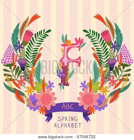 The Letter F. Floral Hand Drawn Monogram Made Of Flowers And Leafs In Vector. Spring Floral Abc Elem