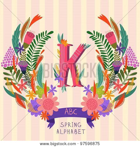The Letter K. Floral Hand Drawn Monogram Made Of Flowers And Leafs In Vector. Spring Floral Abc Elem