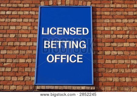Sign For Licensed Betting Office/ Bookies/ Turf Accountant.