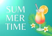 Summer Time Beach Party Theme Banner, Vector Placard Sample. Cocktail In Tumbler With Straw And Oran poster