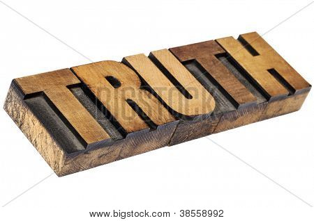 truth - isolated word in vintage  letterpress wood type