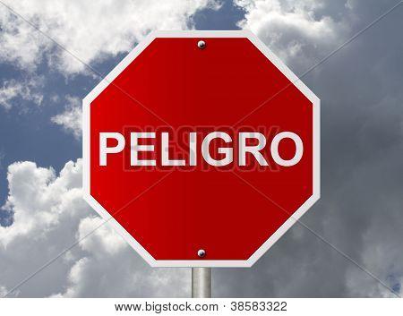 Stop Sign With Word Peligro Danger