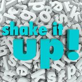 The words Shake It Up on a background of letters to illustrate thinking differently and creating a n