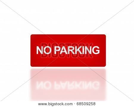 Rectangle Signage Of No Parking