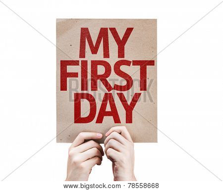 My First Day card isolated on white background