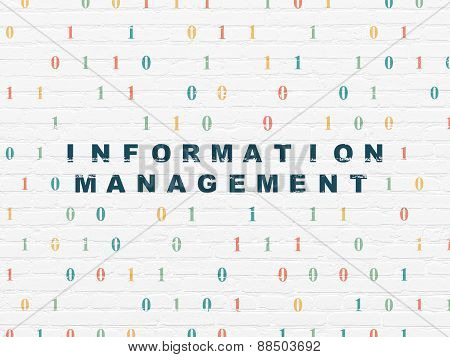 Information concept: Information Management on wall background