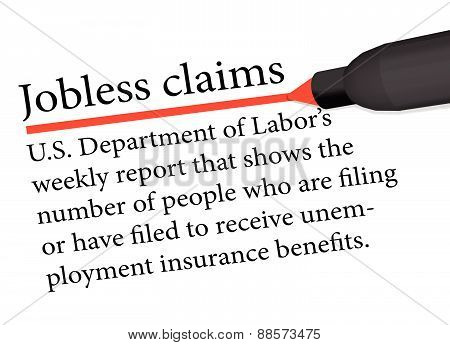 Term Underlined In Red Color By A Pen Of The Jobless Claims