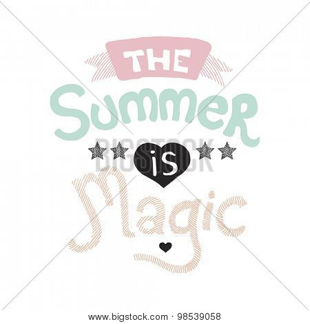 The summer is magic quote indian summer theme hand lettering typography postcard poster cover design template in vector