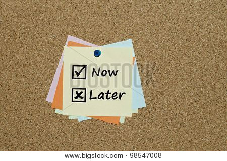Now and later check boxes on paper yellow note