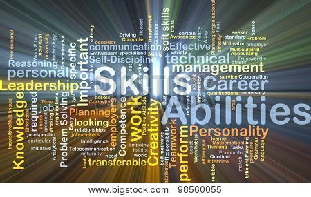 Background concept wordcloud illustration of skills abilities glowing light