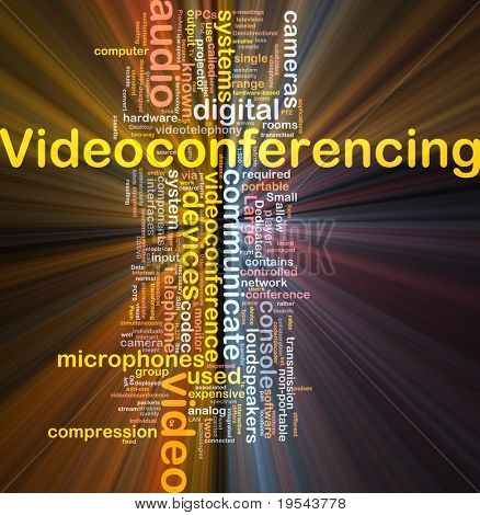 Background concept wordcloud illustration of videoconferencing glowing light