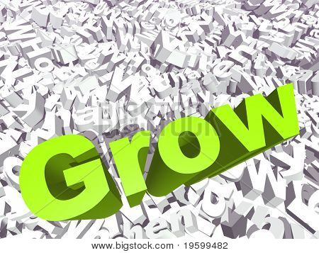 High resolution conceptual 3D green text on a background of white texts as a crowd. The text says grow, ideal for business designs.