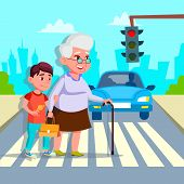 Boy Helping Senior Woman Crossing Street Vector Drawing. Grandmother With Teenage Grandchild Crossin poster