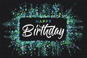 Happy Birthday Typography Design For Greeting Cards And Invitation, With Confetti And Colorful Text, poster