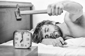Annoying Sound. Stop Ringing. Annoying Ringing Alarm Clock. Man Bearded Annoyed Sleepy Face Lay Pill poster