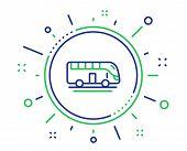 Bus Tour Transport Line Icon. Transportation Sign. Tourism Or Public Vehicle Symbol. Quality Design  poster