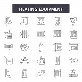 Heating Equipment Line Icons, Signs Set, Vector. Heating Equipment Outline Concept, Illustration: Eq poster