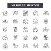 Marriage Life Line Icons, Signs Set, Vector. Marriage Life Outline Concept, Illustration: Marriage,  poster