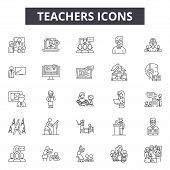 Teachers Line Icons, Signs Set, Vector. Teachers Outline Concept, Illustration: Teacher, Education,  poster