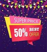 Super Price Best Offer 50 Percent Off Vector Banner Isolated On Purple Backdrop With Confetti And Fl poster