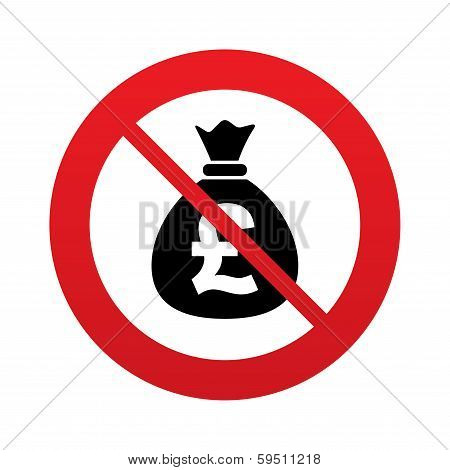 No Money bag sign icon. Pound GBP currency.