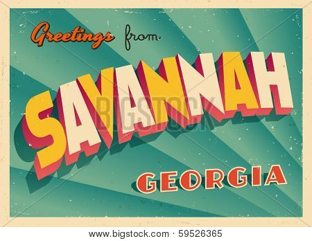 Vintage Touristic Greeting Card - Savannah, Georgia - Vector EPS10. Grunge effects can be easily removed for a brand new, clean sign.