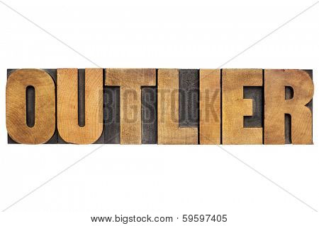 outlier word - statistics concept - isolated text in vintage letterpress wood type