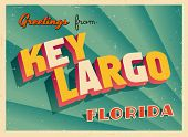 Vintage Touristic Greeting Card - Key Largo, Florida - Vector EPS10. Grunge effects can be easily re