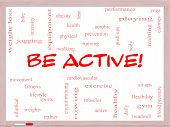 Be Active! Word Cloud Concept On A Whiteboard