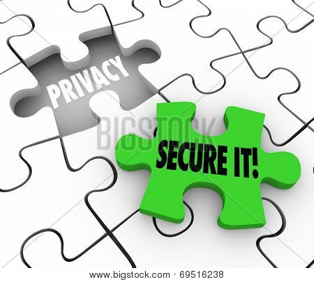 Privacy and Secure It words on 3d puzzle pieces illustrate importance of locking and security of private sensitive information or data