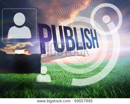 Businesswomans hand presenting the word publish against green field under orange sky