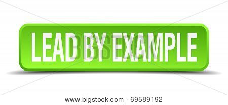 Lead By Example Green 3D Realistic Square Isolated Button