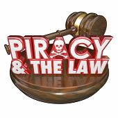 picture of illegal  - Piracy and the Law words on a judge - JPG