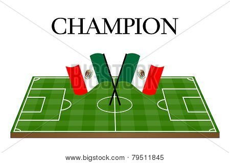 Football Champion Field With Mexican Flag