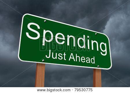 Spending Ahead Sign