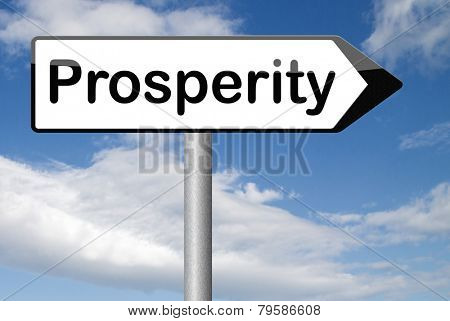 prosperity happiness and success ahead good luck and fortune